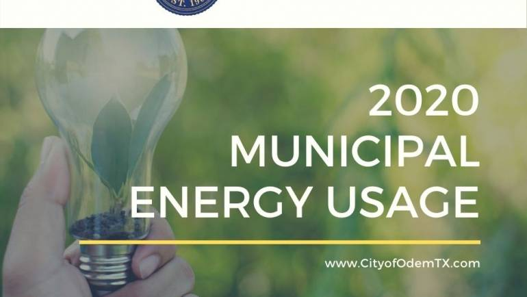 CITY OF ODEM – MUNICIPAL ENERGY USAGE FOR CALENDAR YEAR 2020